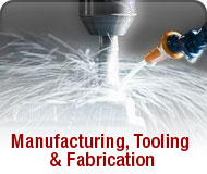 Manufacturing, tooling &  fabrication